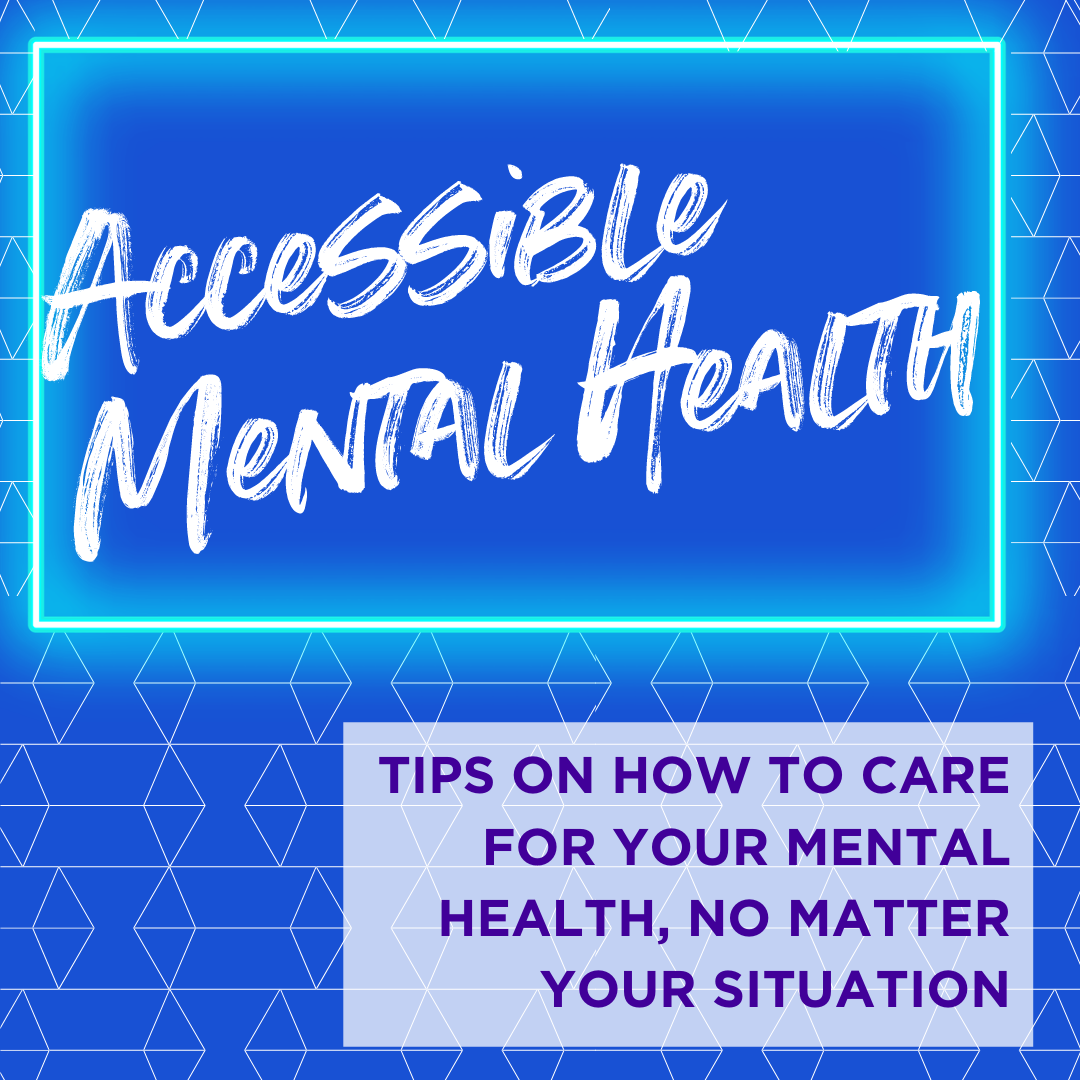 Accessible Mental Health – How to Find Support